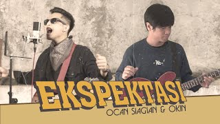 Download lagu Ocan Siagian Feat Okin Ekspektasi Mp3