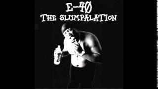 E-40 - Paper Route feat. Kokane, Justified - The Slumpalation