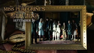 "Miss Peregrines Home For Peculiar Children  ""Wish That You Were Here Music Video"