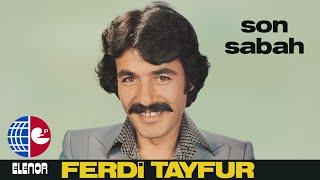 FERDİ TAYFUR-SEHERİN VAKTİNDE