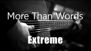 More Than Words   Extreme ( Acoustic Karaoke )