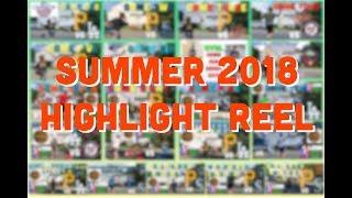 Summer 2018 GVBL Highlight Reel