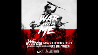 """KT Foreign Feat Nef the Pharaoh & Yhung T.O (SOBxRBE)  """"War With Me"""""""