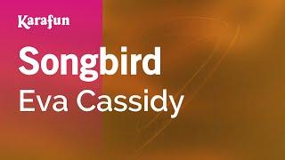 Karaoke Songbird - Eva Cassidy *