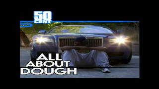50 Cent   All About Dough Freestyle Official Music