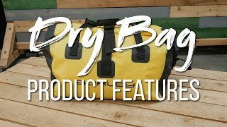 Dry Bag Product Features
