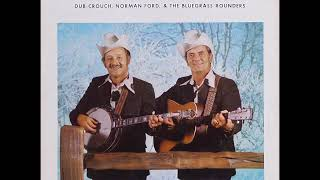 Dub Crouch, Norman Ford & The Bluegrass Rounders - They Didn