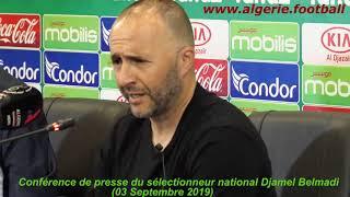 Equipe d'Algérie : Point de presse de Djamel Belmadi à Sidi Moussa (030919-Partie 1)
