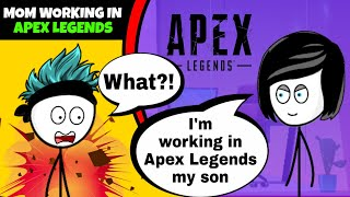 What if a Gamer Mom works in Apex Legends | Respawn Entertainment