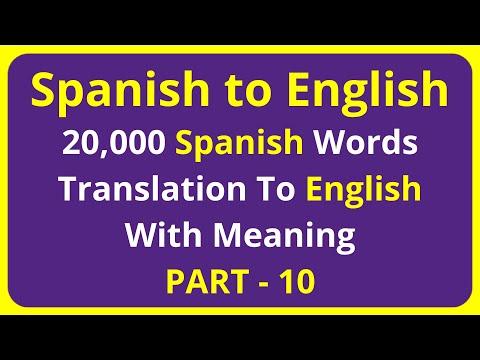 Translation of 20,000 Spanish Words To English Meaning - PART 10 | spanish to english translation