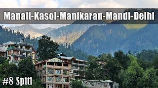 Ep8 | Day9-Manali to Mandi | Day10-Mandi to Delhi | Ride to Spiti Valley