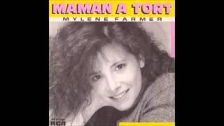 Mylène Farmer - Maman a Tort (Nouvelle Version)