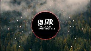 SOFAR - BINZ DA POET ( ThanhbboXer Mix )