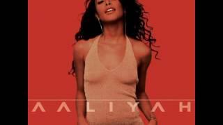 Aaliyah - It's Whatever