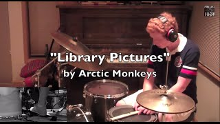 Arctic Monkeys - Library Pictures Drum Cover