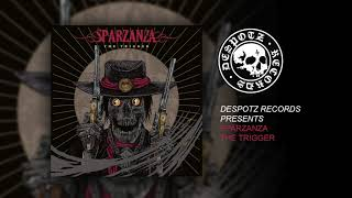 Sparzanza - The Trigger (HQ Audio Stream)
