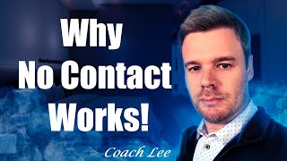 Why The No Contact Rule Works!