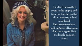 Lonely Comin' Down - Dolly Parton - (Lyrics)
