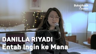 Danilla   Entah Ingin Ke Mana (with Lyrics) | BukaMusik