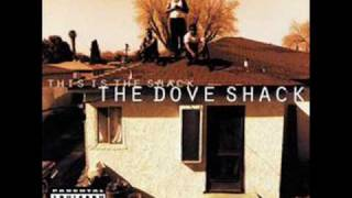 THE DOVE SHACK - SUMMERTIME IN THA LBC