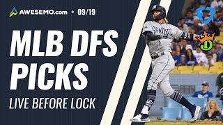 MLB DFS PICKS: DRAFTKINGS + FANDUEL SATURDAY 9/19 LIVE BEFORE LOCK