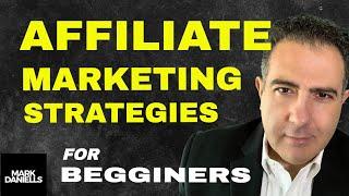 Affiliate Marketing Strategies – Affiliate Marketing For Beginners