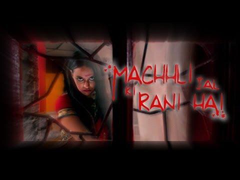 Machhli Jal Ki Rani Hai