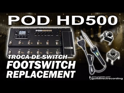 POD HD500 FOOTSWITCH REPLACEMENT - switches problem, Line 6 repair.