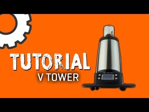 Arizer V-Tower Vaporizer Tutorial – TVape