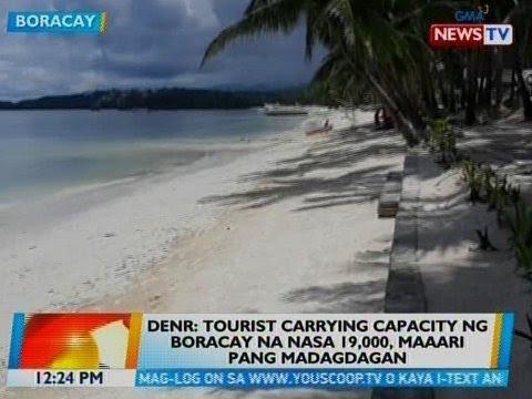 [GMA]  BT: DENR: Tourist carrying capacity ng Boracay na nasa 19,000, maaari pang madagdagan