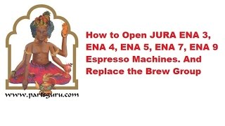How to open Jura ENA 4, ENA 9 Espresso Machine and Replace the Brew Group