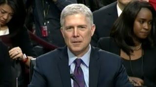 SCOTUS Nominee Neil Gorsuch Confirmation Day 2 Judicial Independence, Abortion & Torture (Part 1)