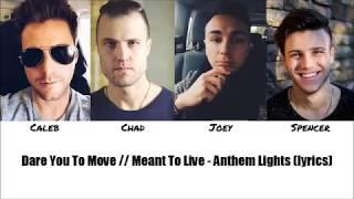 anthem lights dare you to move lyrics - TH-Clip
