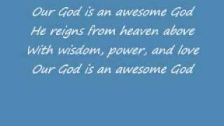 Awesome God Video