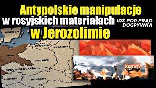 Antypolskie manipulacje w rosyjskich materiałach w Jerozolimie.