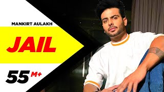 Mankirt Aulakh: Jail Official Song | Feat Fateh | Deep Jandu | Sukh Sanghera | Latest Punjabi Song