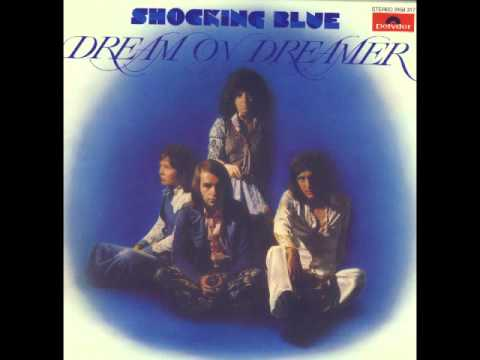 Shocking Blue - Now He's Gone
