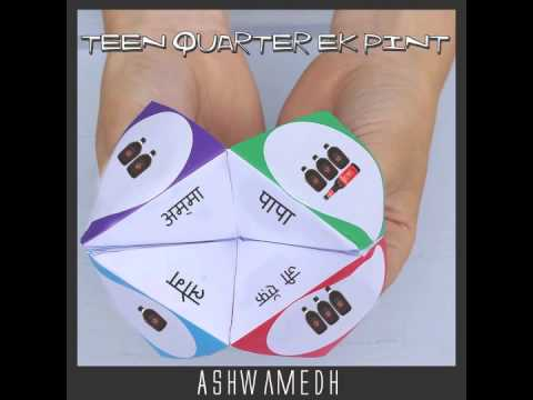 Ashwamedh - Teen quarter Ek pint