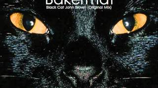 """Video thumbnail of """"Bakermat - Black Cat John Brown (Original Mix)"""""""
