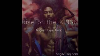 'Rise of the KINGS' [] Miguel Type Beat [] Bass Guitar Hip Hop Instrumental 2016 [] SagiMusiQ