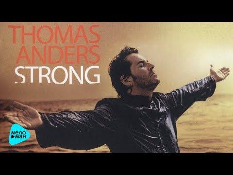 Thomas Anders (Modern Talking) - Strong (album 2010)
