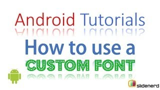 #66 Android Tutorial For Beginners: How to use Custom Font in your App [HD 1080p]