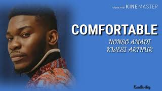 Nonso Amadi   Comfortable (feat. Kwesi Arthur) [Lyrics]