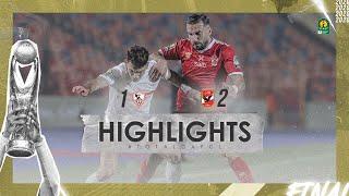 Finale | CL CAF: Zamalek SC 1-2 Al Ahly SC