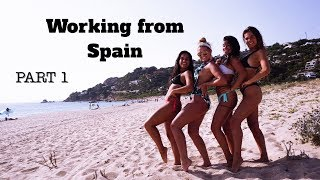 I Have been Working from Spain this Summer!   Part 1