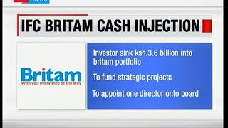 International Finance Corporation rejects Sh3.6 Billion invested into Britam for expansion