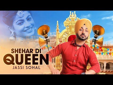 Shehar Di Queen  Jassi Sohal