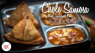 Chole Samosa Recipe | Chef Sanjyot Keer
