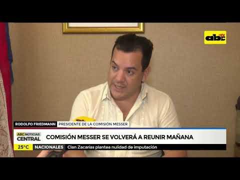 Comisión Messer se volverá a reunir mañana
