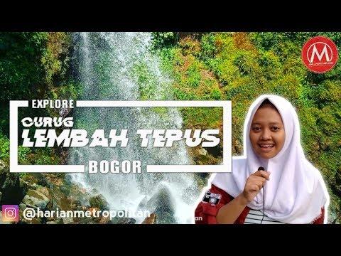 Pesona Wisata Alam Curug Lembah Tepus Bogor - Metropolitan Info